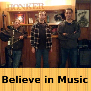 Honker _ Believe in Music (Practice Demo)